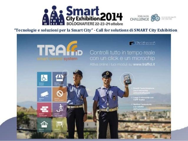 """""""Tecnologie e soluzioni per la Smart City"""" - Call for solutions di SMART City Exhibition"""