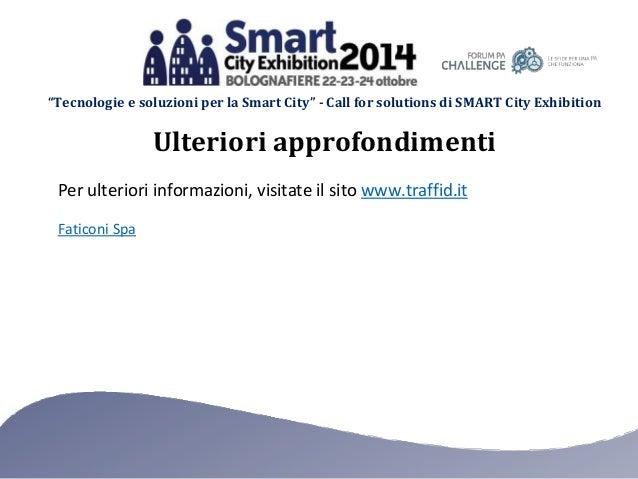 """""""Tecnologie e soluzioni per la Smart City"""" - Call for solutions di SMART City Exhibition  Ulteriori approfondimenti  Per u..."""
