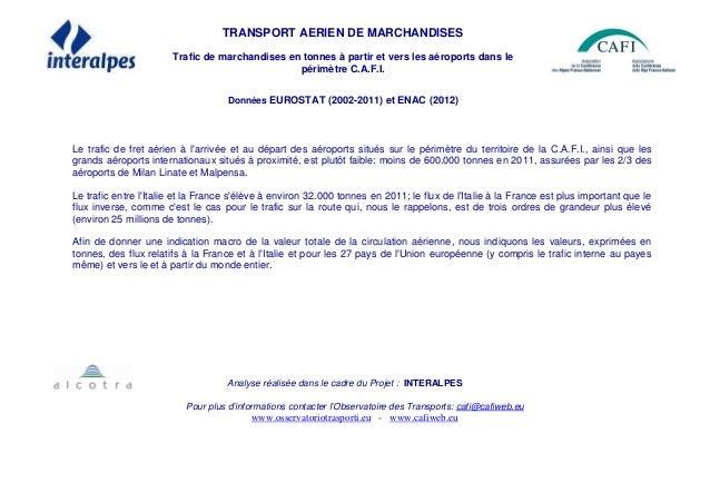 TRANSPORT AERIEN DE MARCHANDISES Trafic de marchandises en tonnes à partir et vers les aéroports dans le périmètre C.A.F.I...