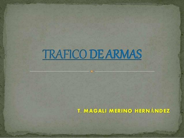 T. MAGALI MERINO HERNÁNDEZ