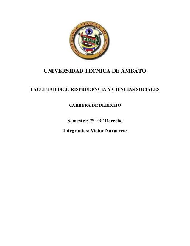 UNIVERSIDAD TÉCNICA DE AMBATOFACULTAD DE JURISPRUDENCIA Y CIENCIAS SOCIALES             CARRERA DE DERECHO             Sem...