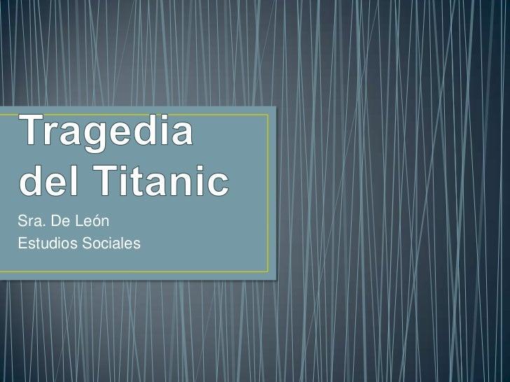 tragedia titanic