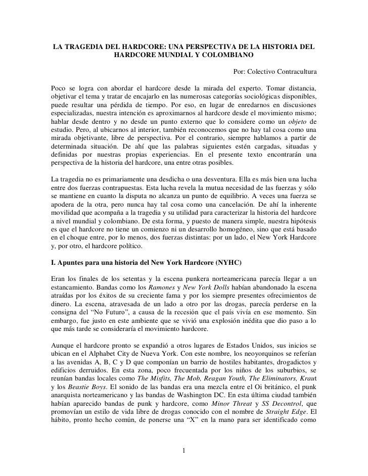 LA TRAGEDIA DEL HARDCORE: UNA PERSPECTIVA DE LA HISTORIA DEL              HARDCORE MUNDIAL Y COLOMBIANO                   ...