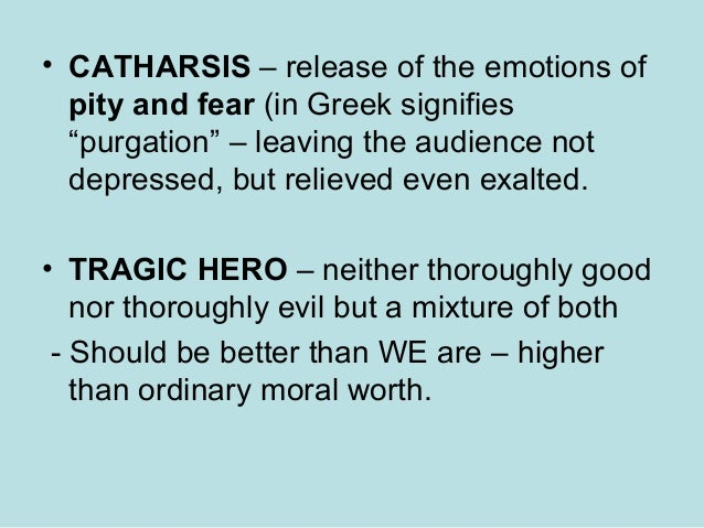 when pride leads to tragedy In tragedy, hamartia is commonly understood to refer to the  inspiring in the audience a build of pity and fear that leads to a  pride , credulousness.