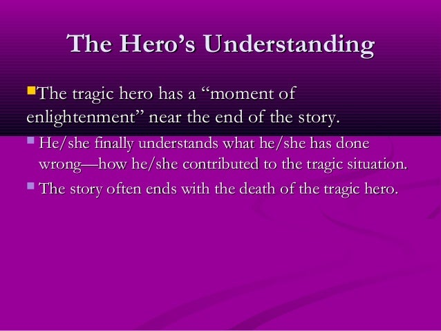 a tragic fate for a tragic hero The 8 elements of tragedy consider the following 8 elements a recipe for fate, or circumstance) tragedy and the tragic hero tragedy is generally understood as.
