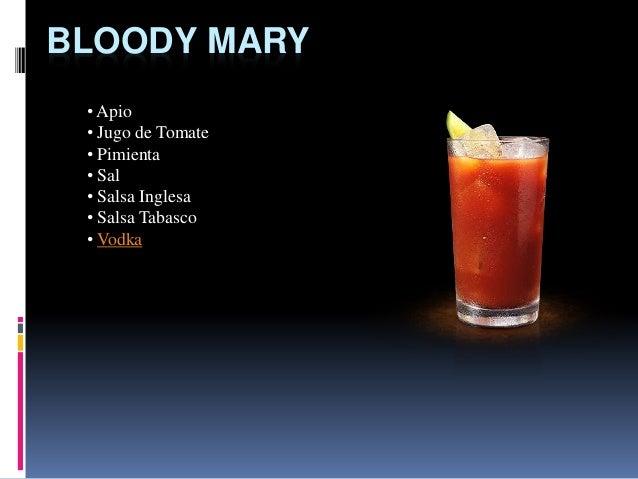 BLOODY MARY • Apio • Jugo de Tomate • Pimienta • Sal • Salsa Inglesa • Salsa Tabasco • Vodka
