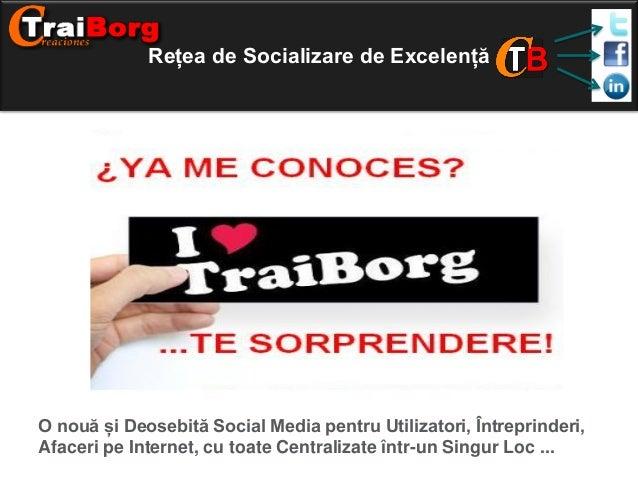 Rețea de Socializare de Excelență  O nouă și Deosebită Social Media pentru Utilizatori, Întreprinderi, Afaceri pe Internet...
