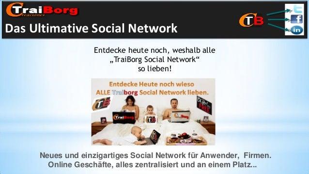 """Das Ultimative Social Network Entdecke heute noch, weshalb alle """"TraiBorg Social Network"""" so lieben!  Neues und einzigarti..."""