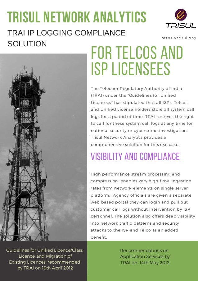 """TRISUL NETWORK ANALYTICS https://trisul.org The Telecom Regulatory Authority of India (TRAI) under the """"Guidelines for Un..."""