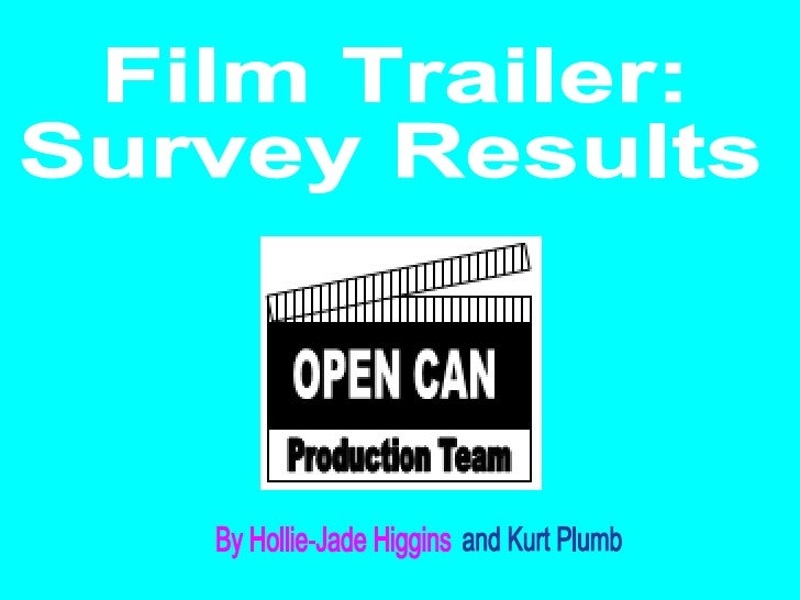 Film Trailer:  Survey Results By Hollie-Jade Higgins and Kurt Plumb
