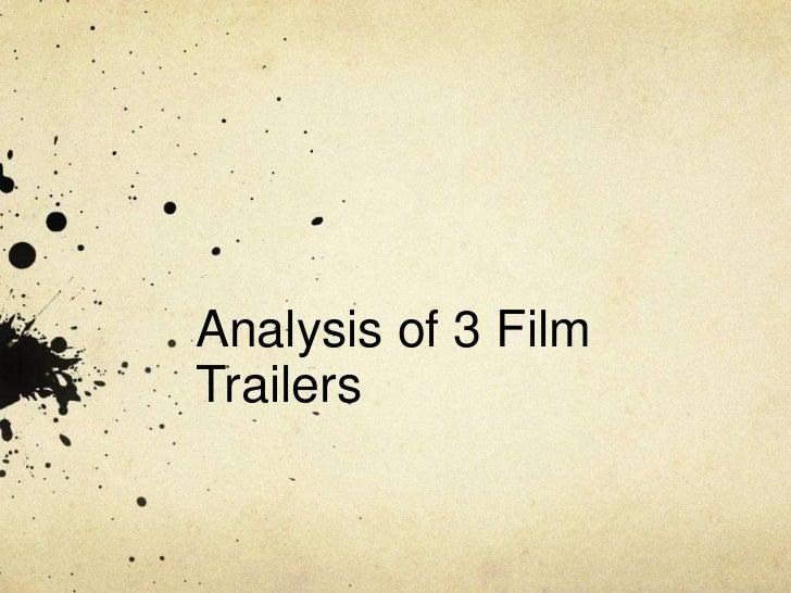 Analysis of 3 FilmTrailers