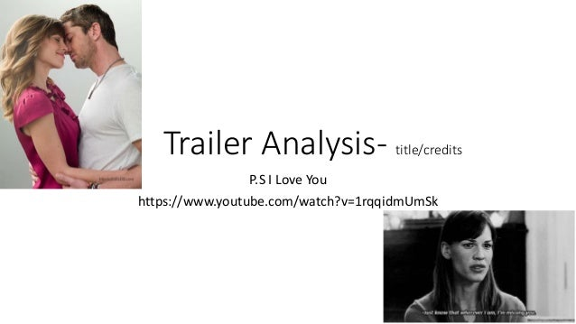123a0f6a513 Trailer Analysis- title credits P.S I Love You https   www.
