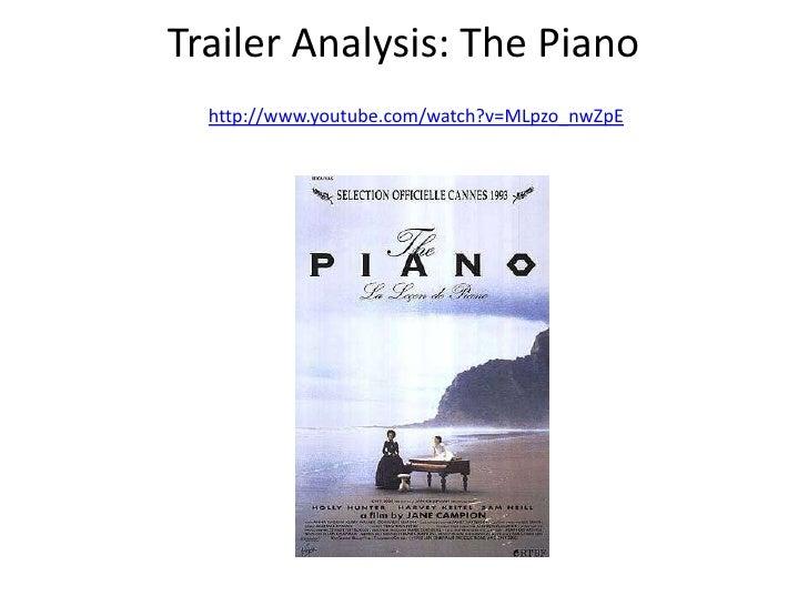 Trailer Analysis: The Piano  http://www.youtube.com/watch?v=MLpzo_nwZpE