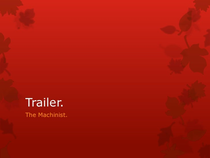 Trailer.The Machinist.