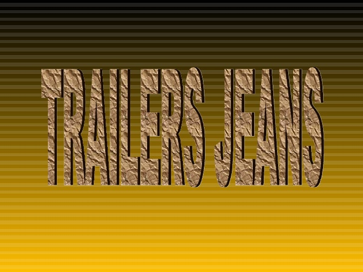 TRAILERS JEANS