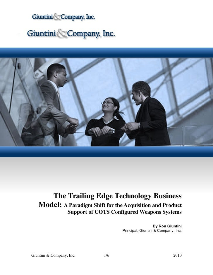 The Trailing Edge Technology Business    Model: A Paradigm Shift for the Acquisition and Product                    Suppor...