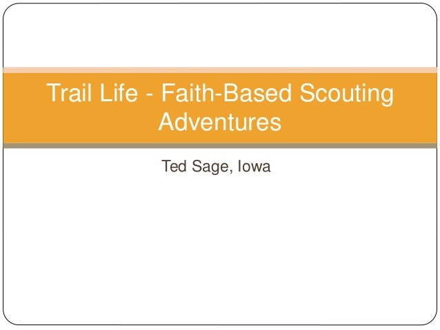 Ted Sage, Iowa Trail Life - Faith-Based Scouting Adventures