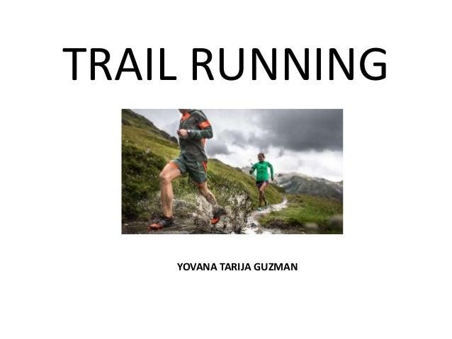 TRAIL RUNNING YOVANA TARIJA GUZMAN