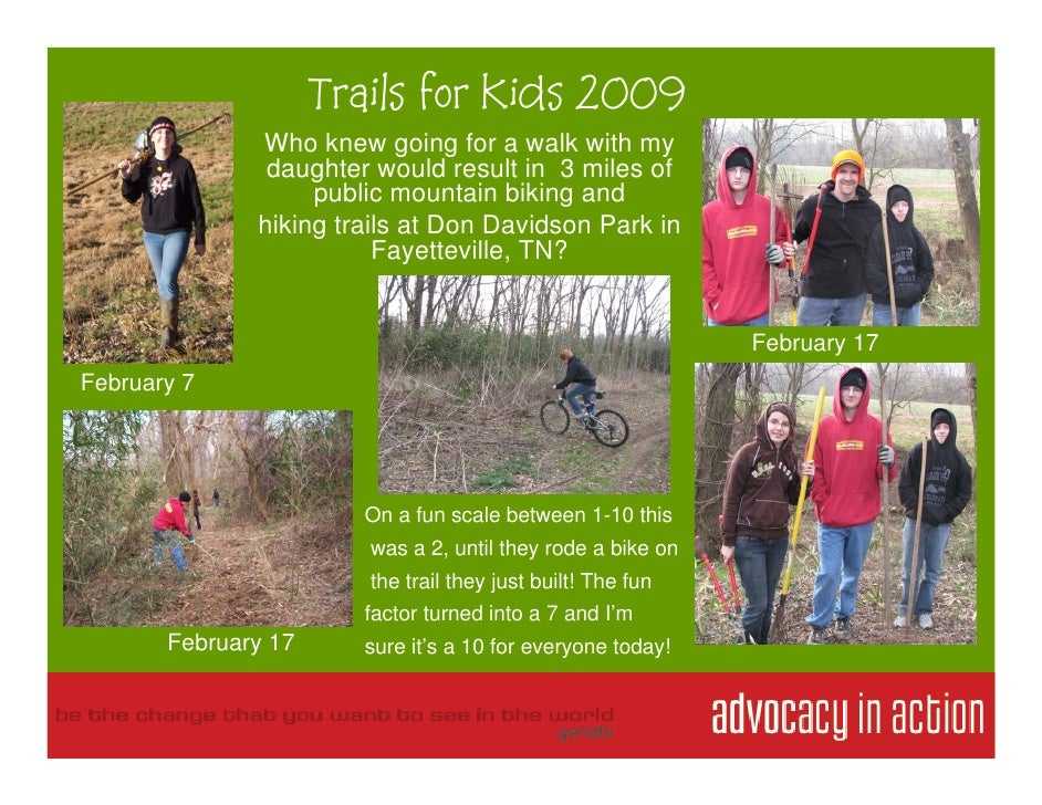 Trails for Kids 2009               Who knew going for a walk with my                daughter would result in 3 miles of   ...