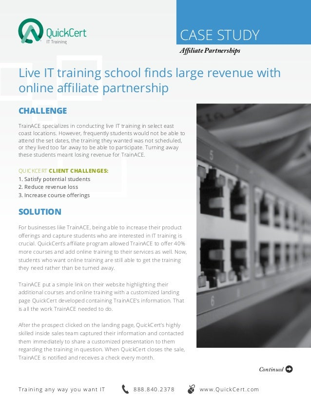 CASE STUDY Affiliate Partnerships Live IT training school finds large revenue with online affiliate partnership Challenge ...