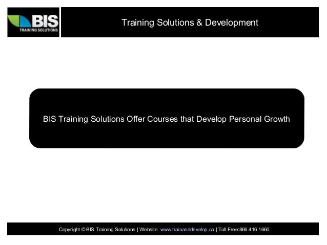 Training Solutions & DevelopmentBIS Training Solutions Offer Courses that Develop Personal Growth    Copyright © BIS Train...