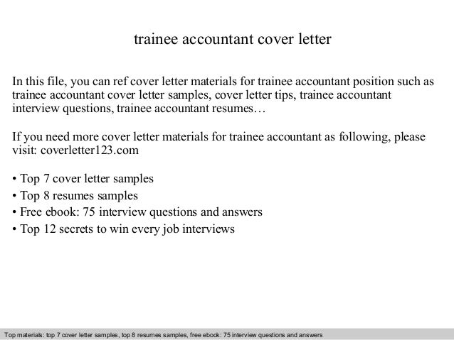 Trainee Accountant Cover Letter In This File, You Can Ref Cover Letter  Materials For Trainee ...