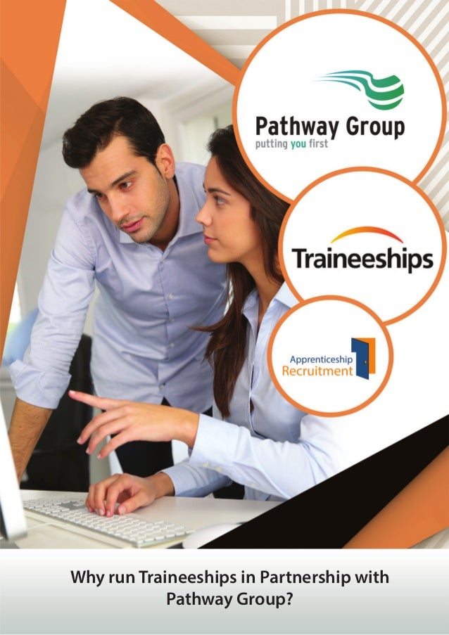 Why run Traineeships in Partnership with Pathway Group?