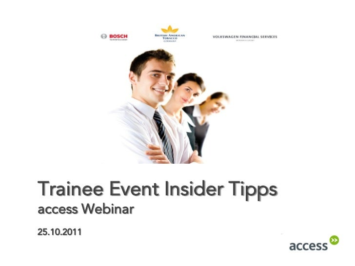 Trainee Event Insider Tippsaccess Webinar25.10.2011