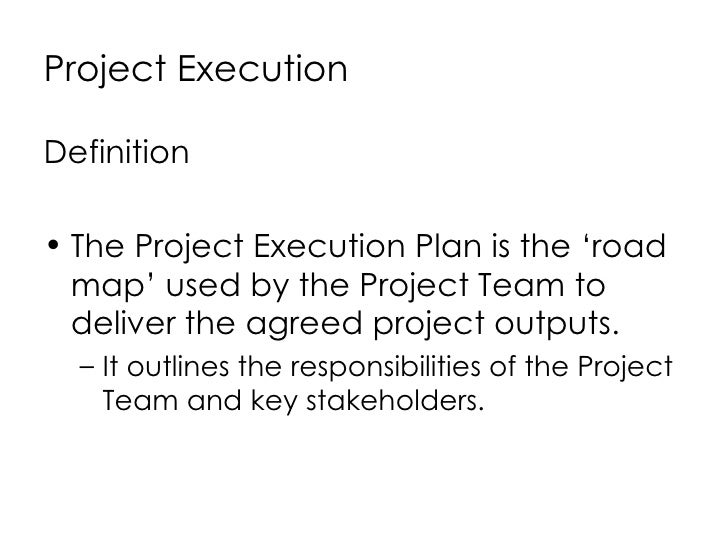 Project execution 2 728gcb1246343341 2 project execution definition platinumwayz