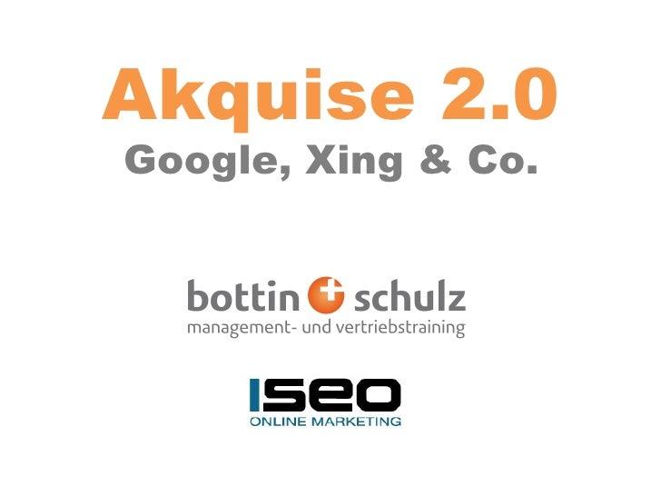 Akquise 2.0 Google, Xing & Co.