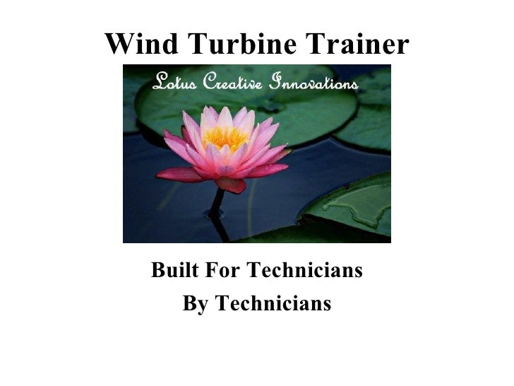 Wind Turbine Trainer Built For Technicians By Technicians