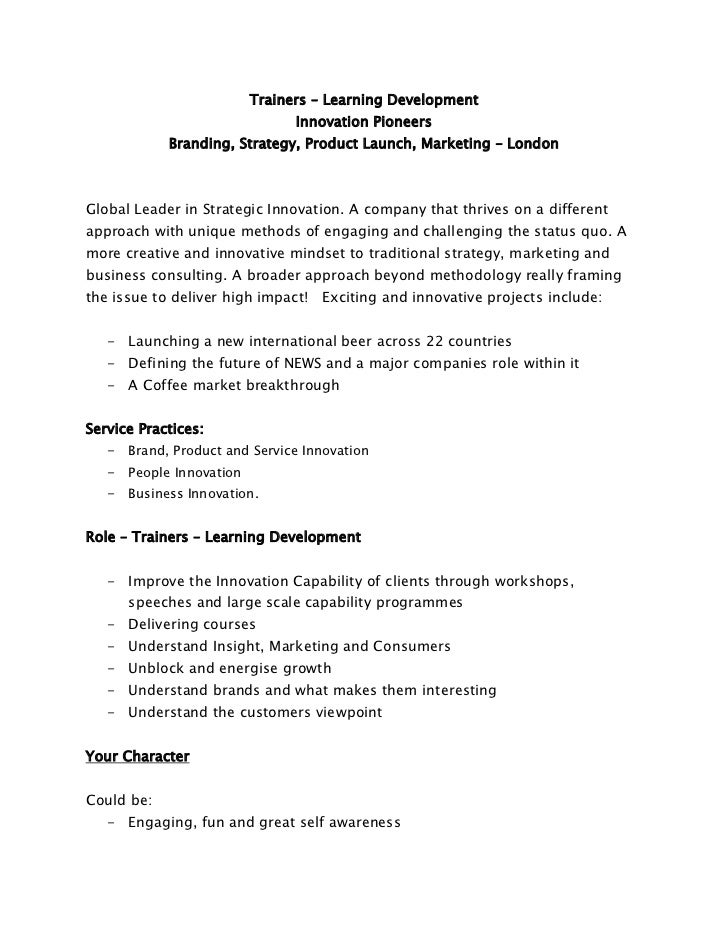 Trainers – Learning Development<br />Innovation Pioneers <br />Branding, Strategy, Product Launch, Marketing – London <br ...