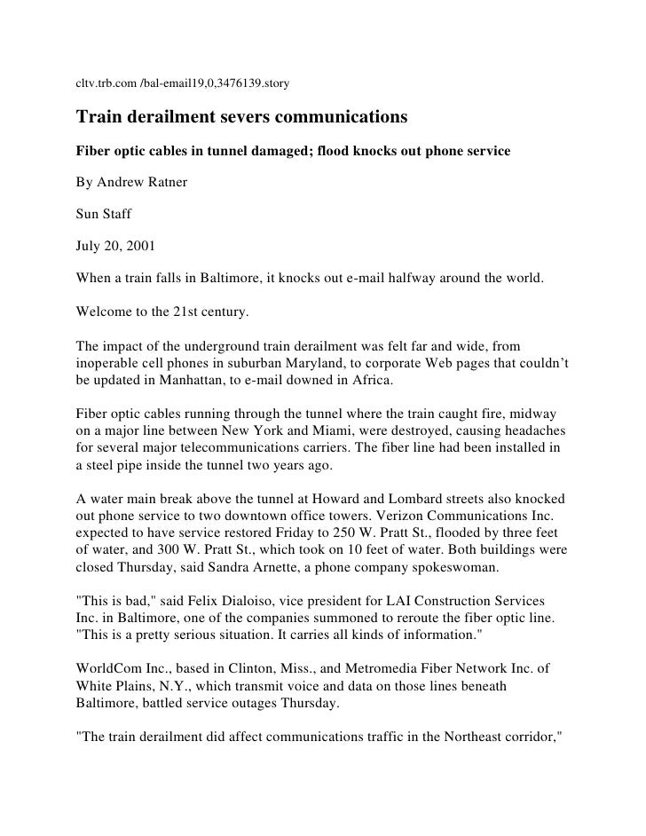 cltv.trb.com /bal-email19,0,3476139.story <br />Train derailment severs communications <br />Fiber optic cables in tunnel ...