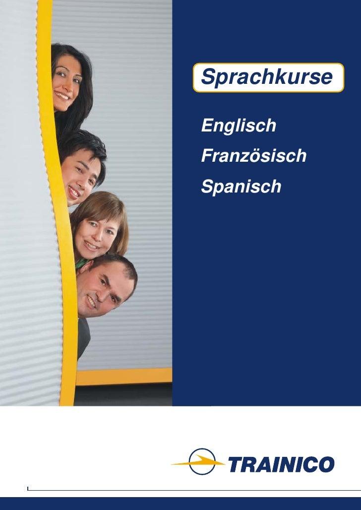 Sprachkurse            Weiterbildung     Englisch Französisch Spanisch