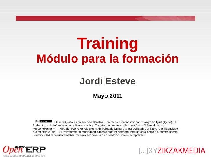 Training  Módulo para la formación                                    Jordi Esteve                                        ...