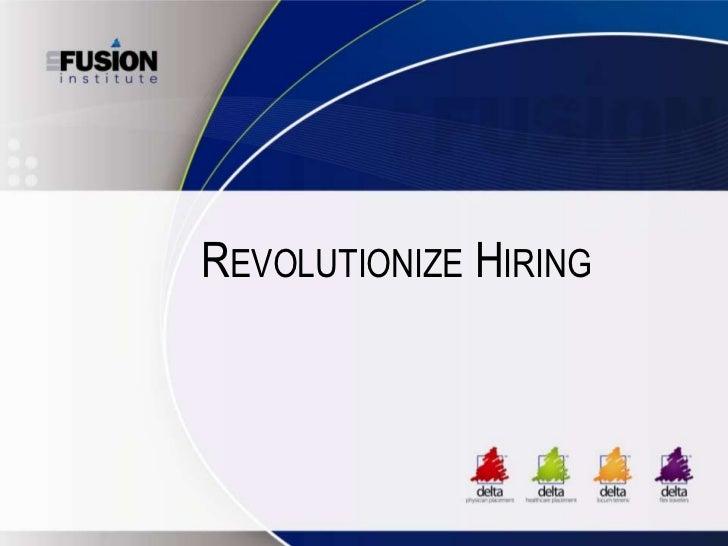 REVOLUTIONIZE HIRING