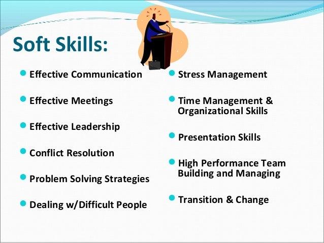 Soft Skills:Effective Communication ...  What Are Soft Skills