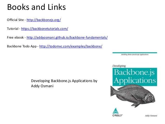 Developing Backbonejs Applications  Addy Osmani