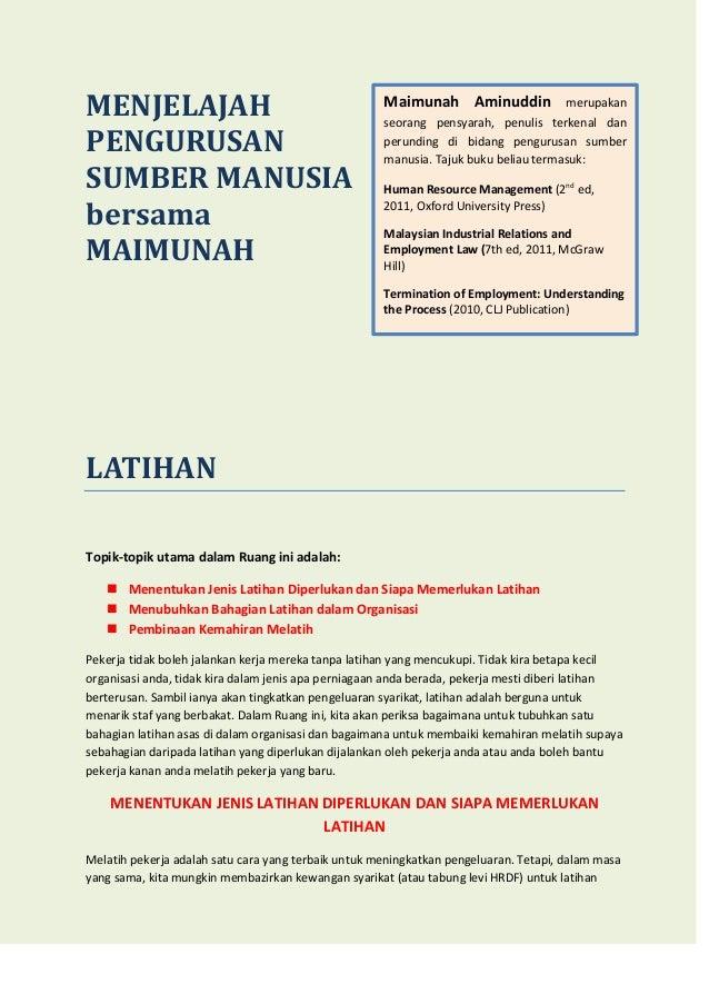 MENJELAJAH PENGURUSAN SUMBER MANUSIA bersama MAIMUNAH  Maimunah Aminuddin  merupakan  seorang pensyarah, penulis terkenal ...