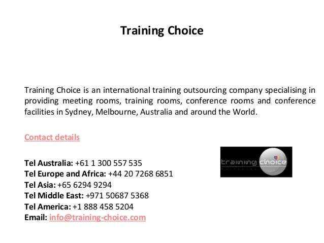 Training ChoiceTraining Choice is an international training outsourcing company specialising inproviding meeting rooms, tr...