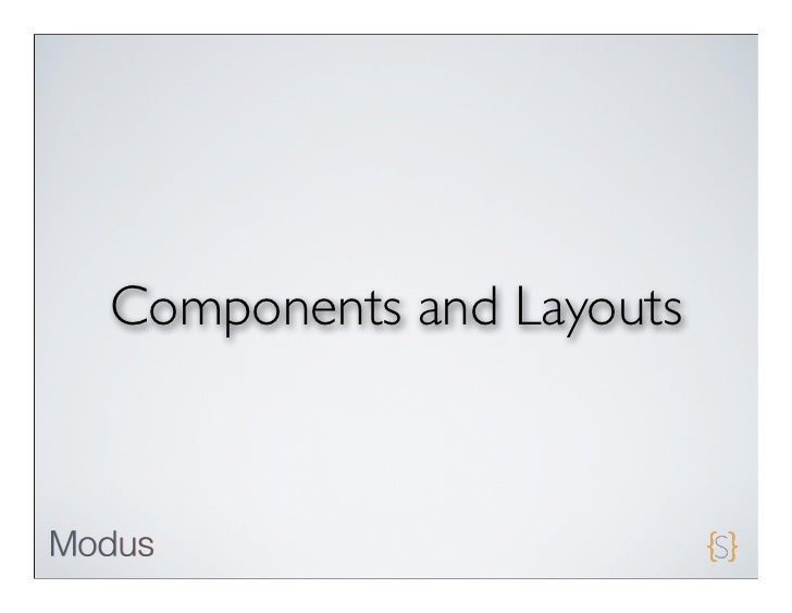 Components and Layouts