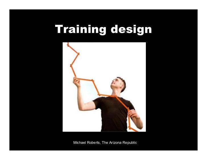 Training design       Michael Roberts, The Arizona Republic