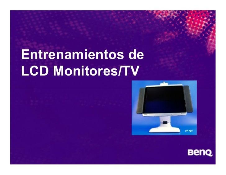 Entrenamientos de LCD Monitores/TV                        FP 72V