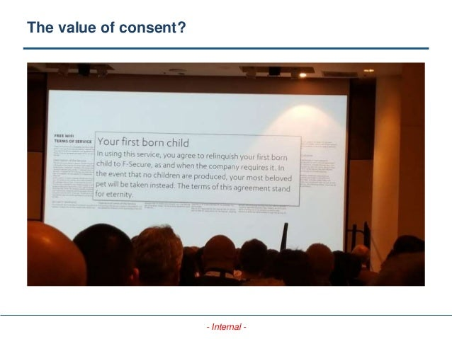 - Internal - The value of consent?