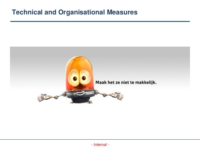 - Internal - Technical and Organisational Measures