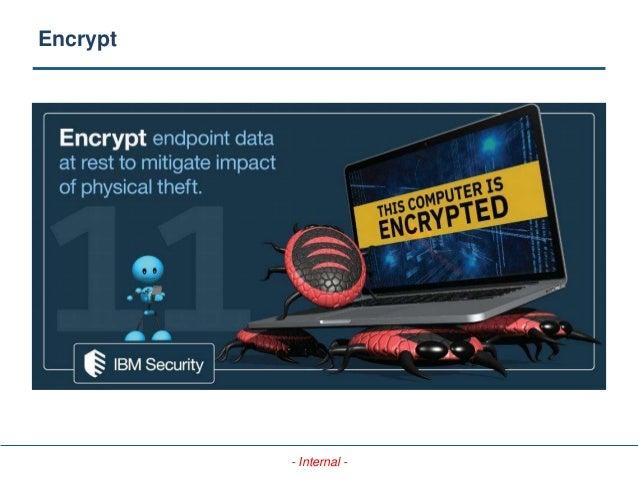 - Internal - Encrypt