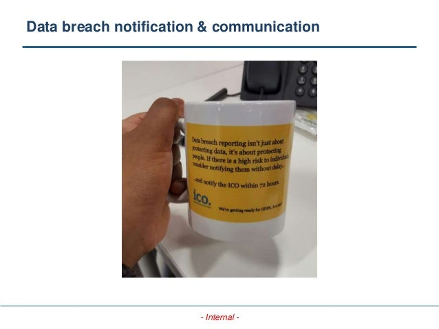 - Internal - Data breach notification & communication
