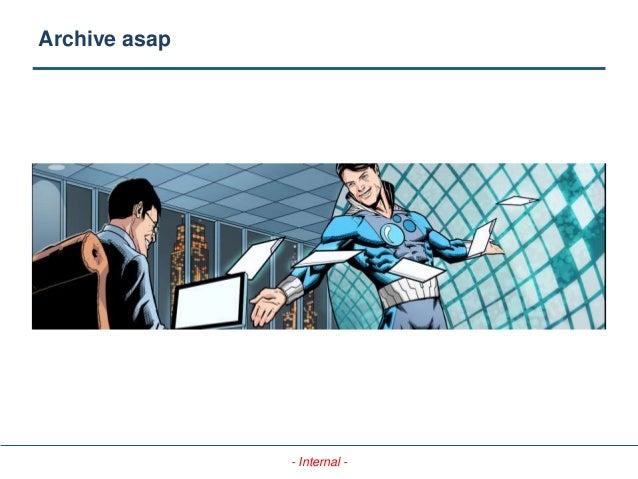 - Internal - Archive asap