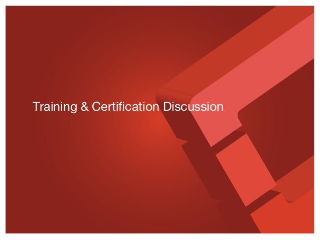Training & Certification Discussion