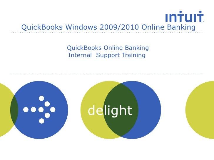QuickBooks Online Banking Internal  Support Training  QuickBooks Windows 2009/2010 Online Banking